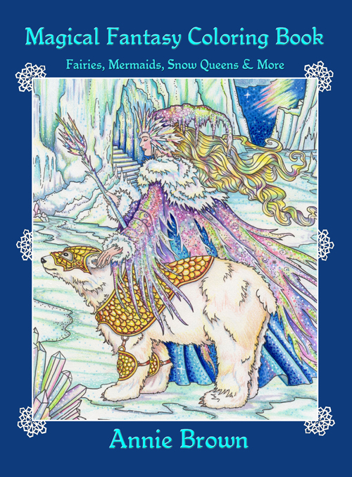 The Magical Fantasy Coloring Book by Annie Brown
